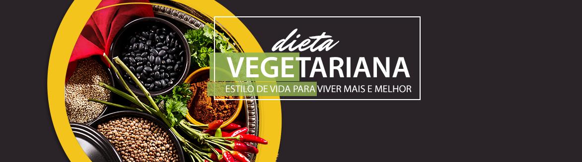 Dietas vegetarianas: estilo de vida para viver mais e melhor